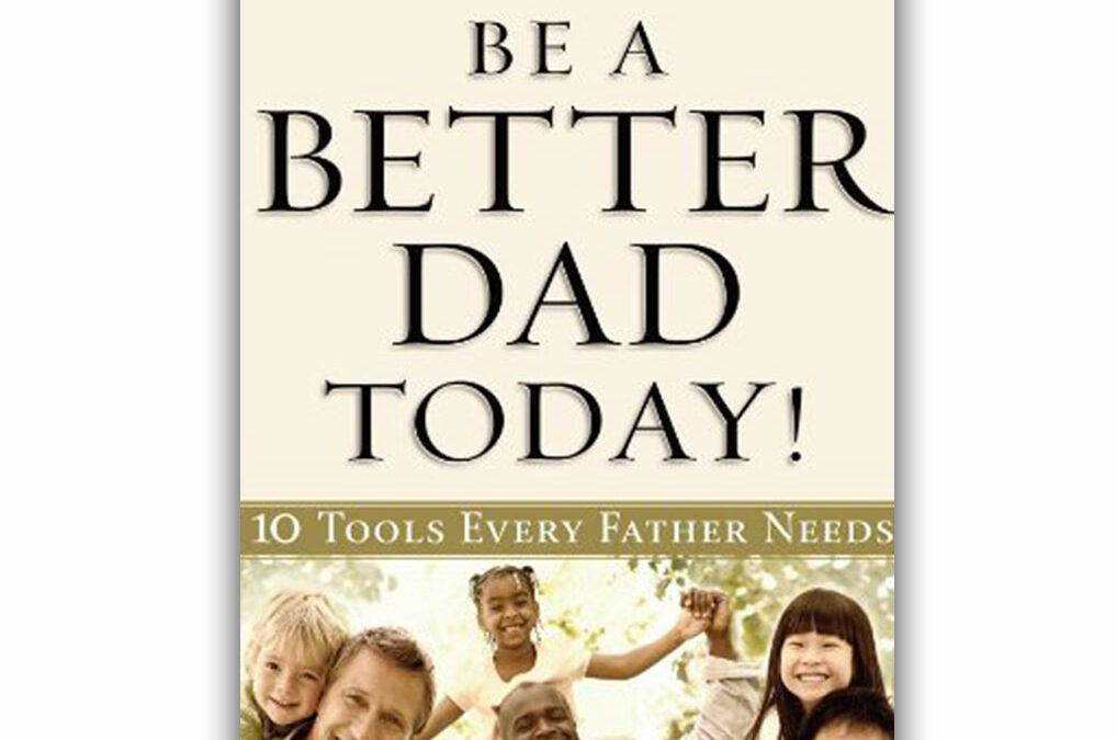 """Father's Day Sale on """"Be a Better Dad Today"""""""
